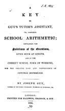 Pdf Guy's Tutor's assistant, or, Complete school arithmetic. Key