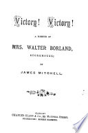Victory  Victory  A memoir of Mrs  Walter Borland  Stonehouse