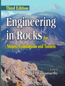 ENGINEERING IN ROCKS FOR SLOPES  FOUNDATIONS AND TUNNELS