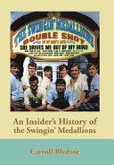 An Insider s History of the Swingin  Medallions