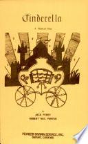Cinderella A Musical Play Pdf/ePub eBook