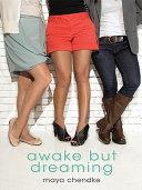 Awake but Dreaming ebook