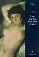 Goya and the Duchess of Alba