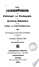 NEUE JAHRBUCHER FUR PHILOLOGIE UND PAEDAGOGIKE, ODER KIRTISCHE BIBLIOTHEK FUR DAS SCHUL AND UNTERRICHTSWESEN