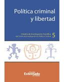 Política criminal y libertad