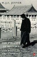 The Tyranny of History