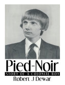 Pied Noir  Story of a Colonial Boy