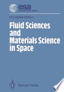 Fluid Sciences and Materials Science in Space
