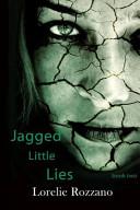 Jagged Little Lies Book