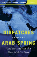 Dispatches from the Arab Spring Book