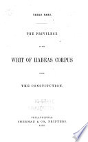 The Privilege of the Writ of Habeas Corpus Under the Constitution Book