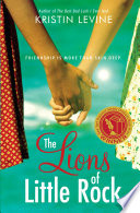 The Lions of Little Rock Kristin Levine Cover