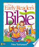 Early Reader's Bible  : A Bible to Read All by Yourself!