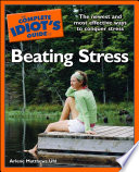 The Complete Idiot S Guide To Beating Stress
