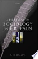 A History Of Sociology In Britain