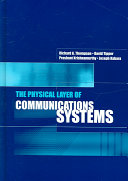 The Physical Layer of Communications Systems