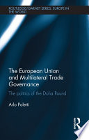 The European Union And Multilateral Trade Governance