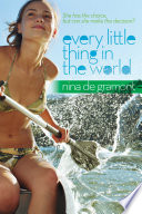 """Every Little Thing in the World"" by Nina de Gramont"