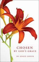 Chosen by God's Grace