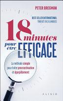 Pdf 18 minutes pour être efficace (Nouvelle édition) Telecharger