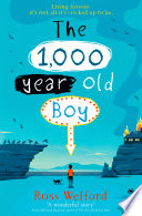 The 1 000 Year Old Boy