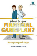 What s Your Financial Game Plan