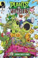 Plants vs. Zombies #6: Grown Sweet Home [Pdf/ePub] eBook