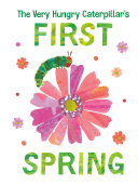 The Very Hungry Caterpillar's First Spring Pdf/ePub eBook
