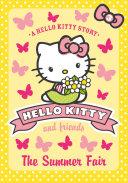 The Summer Fair (Hello Kitty and Friends, Book 3)