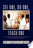 See One  Do One  Teach One