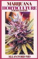 Marijuana Horticulture for Beginners Book