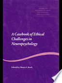 A Casebook Of Ethical Challenges In Neuropsychology
