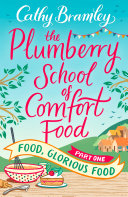 The Plumberry School of Comfort Food - Part One