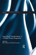 Agricultural Transformation In A Global History Perspective