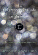 The Enlightenopolis Guide to Enlightenment