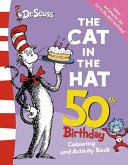 The Cat in the Hat Colouring and Activity Book Book