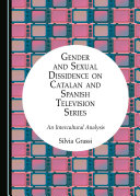 Gender and Sexual Dissidence on Catalan and Spanish Television Series