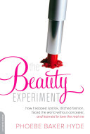 The Beauty Experiment [Pdf/ePub] eBook