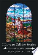 I Love to Tell the Stories Book