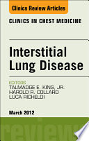 Interstitial Lung Disease  an Issue of Clinics in Chest Medicine Book