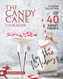 The Candy Cane Cookbook