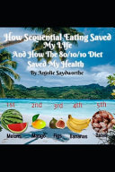 How Sequential Eating Saved My Life Book
