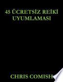 45 Free Reiki Attunements (Turkish)