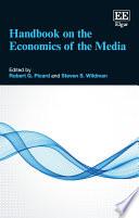 Handbook on the Economics of the Media Book