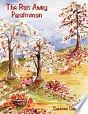 The Run Away Persimmon Book