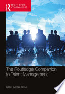 The Routledge Companion to Talent Management