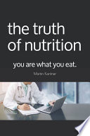 The Truth of Nutrition