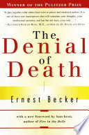 """""""The Denial of Death"""" by Ernest Becker"""