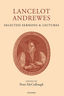 Lancelot Andrewes  Selected Sermons and Lectures