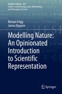 Modelling Nature  An Opinionated Introduction to Scientific Representation